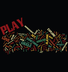 Got play text background word cloud concept vector