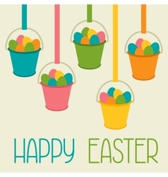 Happy easter greeting card with decorative buckets vector