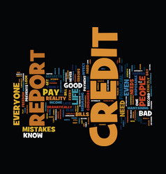 The need to look at your credit report text vector