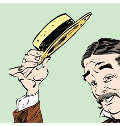 The gentleman politely raised his hat in greeting vector