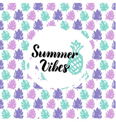 summer vibes design vector image