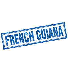 French guiana blue square grunge stamp on white vector