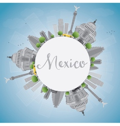 Mexico skyline with gray landmarks and blue sky vector