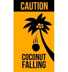 Warning sign coconut falling vector