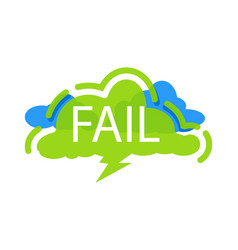 Fail speech bubble with expression text vector