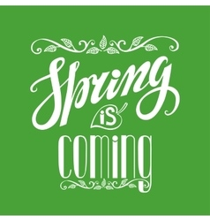 Spring is comingvintage letteringgreensquare vector