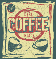 retro vintage coffee place poster vector image