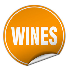 Wines round orange sticker isolated on white vector