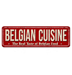 Belgian cuisine vintage rusty metal sign vector