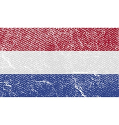 Flag of netherlands with old texture vector