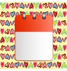 Blank calendar page on the background of hearts vector image