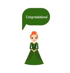 Princess with speech bubble congratulations vector