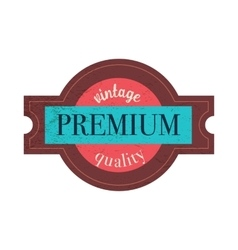 Premium quality label in vintage style vector