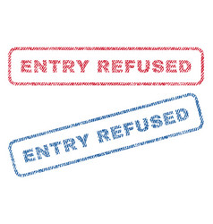 Entry refused textile stamps vector