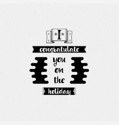 i congratulate you on the holiday banner badge vector image