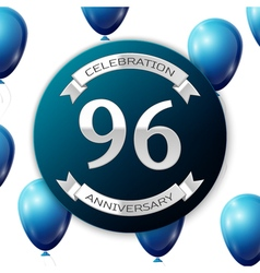 Silver number ninety six years anniversary vector