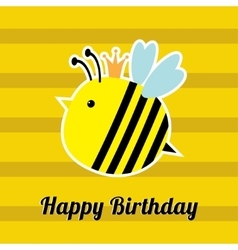Happy birthday card with cute bee insect baby vector