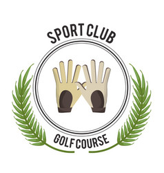 Sport club golf course gloves design vector