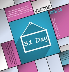 Calendar day 31 days icon symbol Flat modern web vector image