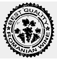 Grunge stamp quality label for Romanian wine vector image
