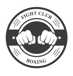 fight club emblem with two fists - boxing club bad vector image