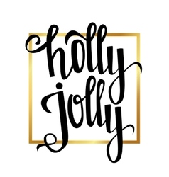 Holly Jolly Christmas greeting card with vector image vector image