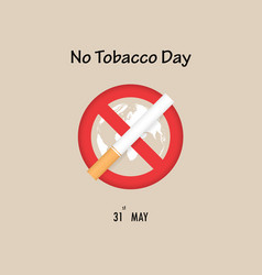 World map icon and quit tobacco signmay 31st vector