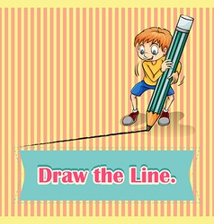 Old saying draw the line vector