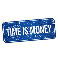 Time is money blue square grunge textured isolated vector