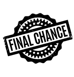Final chance rubber stamp vector
