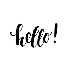 hello hand drawn calligraphy and brush pen vector image