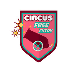 Circus performance with free entry promotional vector