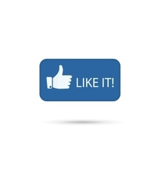 Hand thumb up icon like it vector