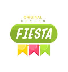 Fiesta original logo design label with colorful vector