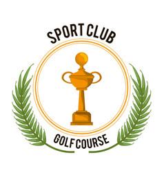 sport club golf course trophy award vector image