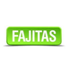 Fajitas green 3d realistic square isolated button vector