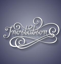 Invitation Inscription Holiday Invitation Wedding vector image
