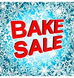 Big winter sale poster with bake sale text vector
