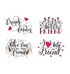 Lettering set for friendship day handdrawn vector