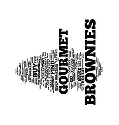 Gourmet brownies text background word cloud vector