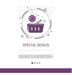 Special bonus big sale discount shopping banner vector