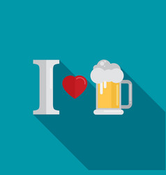 I love beer flat design style vector