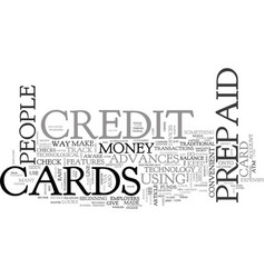 Advanced prepaid credit card features text word vector