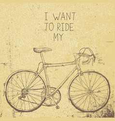 Bicycle vintage poster i want to ride my bicycle vector