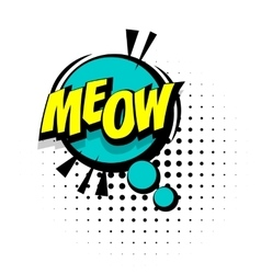 Comic sound effects pop art word lettering meow vector