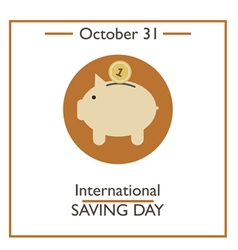 International saving day vector