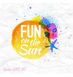 Sand watercolor lettering Fun on the sun vector image vector image