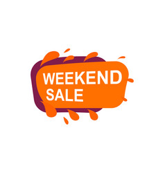 Weekend sale speech bubble for retail promotion vector