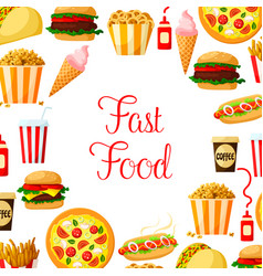 fast food meal drinks dessert and snacks poster vector image