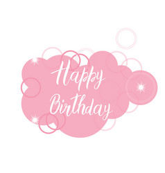 Happy birthday card text over pink cloud original vector